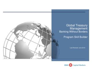 Global Treasury  Management  Banking Without Borders   Program Skill Builder