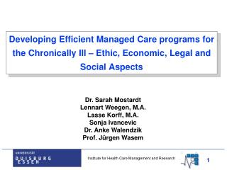 Developing Efficient Managed Care programs for the Chronically Ill   Ethic, Economic, Legal and Social Aspects