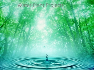 Water Plant Projects