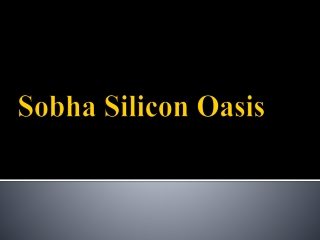 Sobha Silicon Oasis Bannerghatta road Call-8884111261