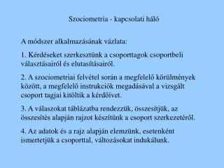 Szociometria - kapcsolati h l
