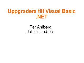 Uppgradera till Visual Basic