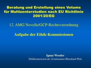 Ignaz Wessler  Ethikkommission der  rztekammer Rheinland-Pfalz