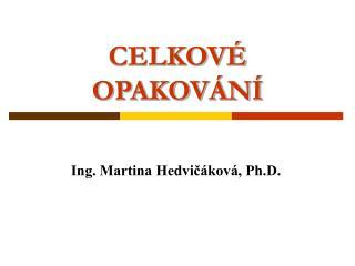 CELKOV  OPAKOV N