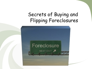 Secrets of Buying and Flipping Foreclosures