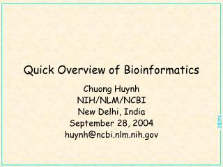 Quick Overview of Bioinformatics