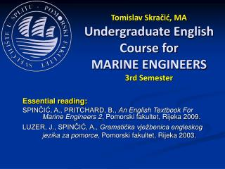 Tomislav Skracic, MA Undergraduate English Course for MARINE ENGINEERS 3rd Semester