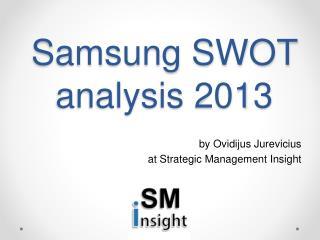 Samsung SWOT analysis 2013