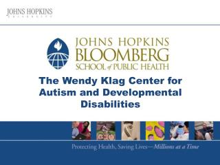 The Wendy Klag Center for Autism and Developmental Disabilities