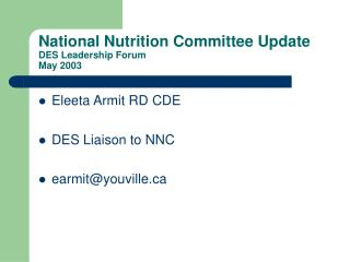 National Nutrition Committee Update DES Leadership Forum May 2003