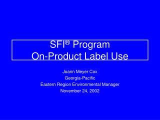 SFI  Program On-Product Label Use