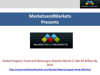 Organic Food and Beverage Market Forecasts(2010-2015)