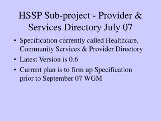 HSSP Sub-project - Provider  Services Directory July 07