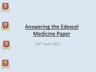 Answering the Edexcel Medicine Paper