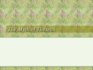 The Myth of Theseus