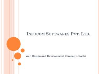 infocom softwares kochi - web design and development company