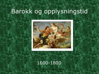 Barokk og opplysningstid