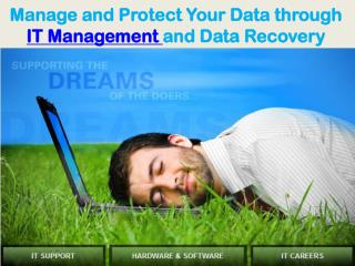 manage and protect your data through it management and data
