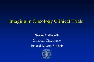 Imaging in Oncology Clinical Trials