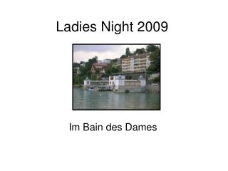 Ladies Night 2009