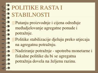 POLITIKE RASTA I STABILNOSTI