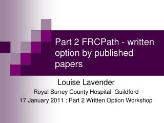 Part 2 FRCPath - written option by published papers