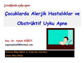 ocuklarda Alerjik Hastaliklar ve  Obstr ktif Uyku Apne