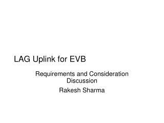 LAG Uplink for EVB