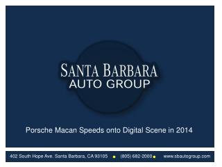 Porsche Macan Speeds onto Digital Scene in 2014
