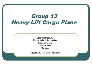 Group 13  Heavy Lift Cargo Plane