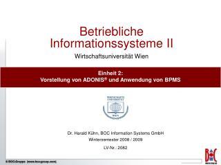 Betriebliche Informationssysteme II Wirtschaftsuniversit t Wien