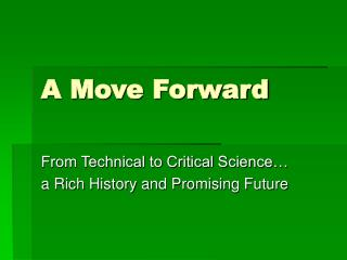 A Move Forward