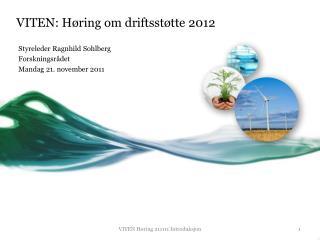 VITEN: H ring om driftsst tte 2012