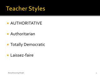 Teacher Styles