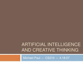 ARTIFICIAL INTELLIGENCE AND CREATIVE THINKING