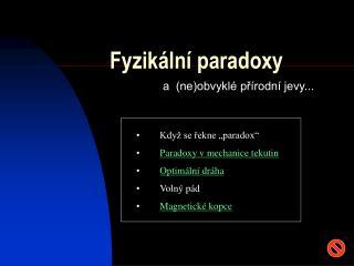 Fyzik ln  paradoxy