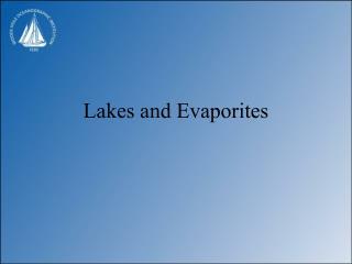 Lakes and Evaporites