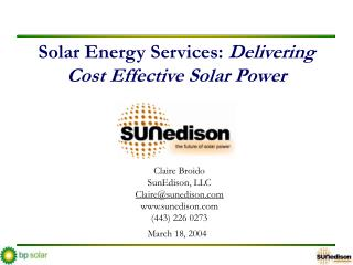 Solar Energy Services: Delivering Cost Effective Solar Power