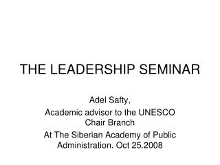 THE LEADERSHIP SEMINAR