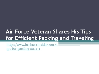 Air Force Veteran Shares His Tips for Efficient Packing...