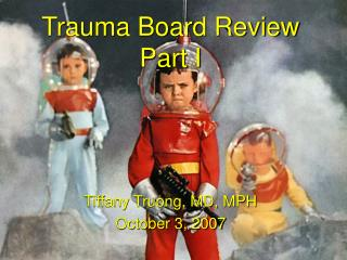 Trauma Board Review Part I