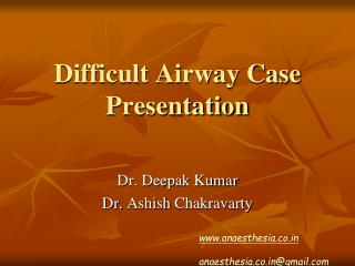 Difficult Airway Case Presentation