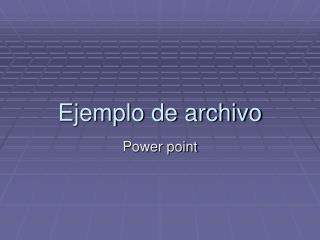 Ejemplo de archivo