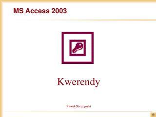 MS Access 2003