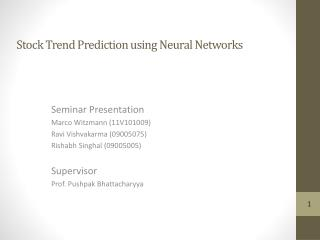 Stock Trend Prediction using Neural Networks