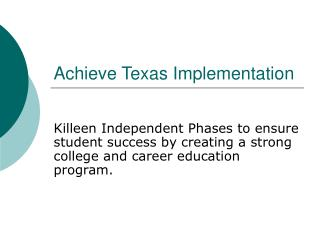 achieve texas implementation