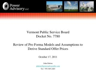 Vermont Public Service Board  Docket No. 7780  Review of Pro Forma Models and Assumptions to Derive Standard Offer Price