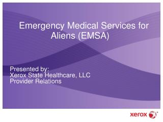 Emergency Medical Services for Aliens EMSA