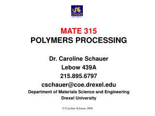 MATE 315 POLYMERS PROCESSING