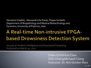 A Real-time Non-intrusive FPGA-based Drowsiness Detection System